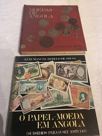 Livros sobre  notas e moedas de  Angola de L M Rebelo de Sousa