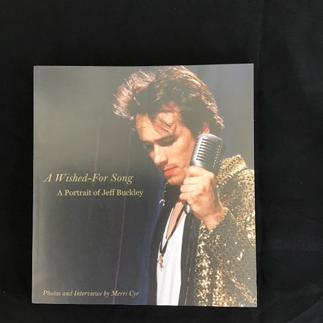 A Wished-For Song - A Portrait of Jeff Buckley