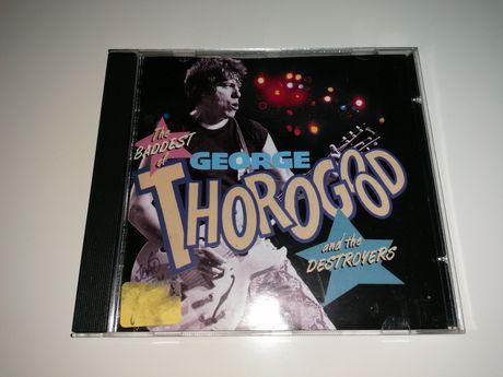 "CD The ""Baddest of"" George Thorogood & Destroyers (Como Novo) 1992"