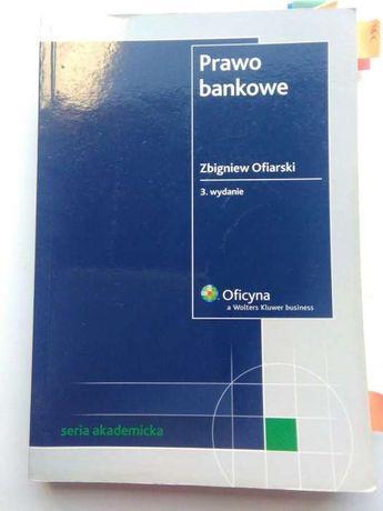 Prawo bankowe Zbigniew Ofiarski