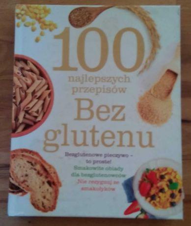 Bez glutenu - 100 przepisów książka kucharska