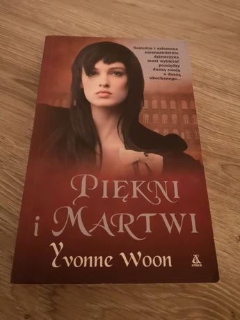 Książka Piękni i martwi Yvonne Woon