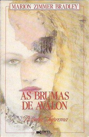 As Brumas de Avalon – Rainha Suprema-Marion Zimmer Bradley