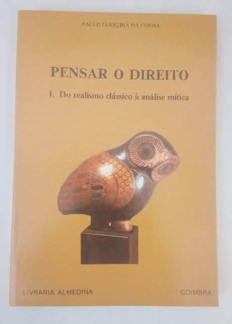 Pensar o Direito I, de Paulo Ferreira da Cunha