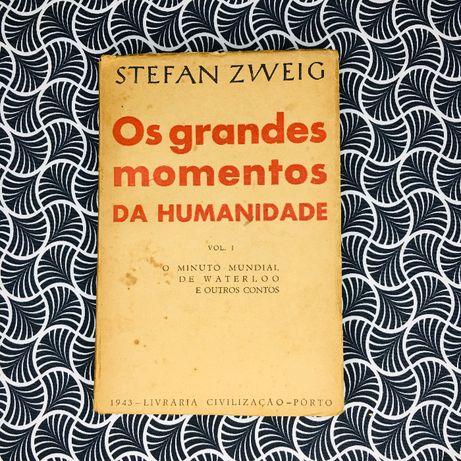 Os Grandes Momentos da Humanidade (vol. I) - Stefan Zweig