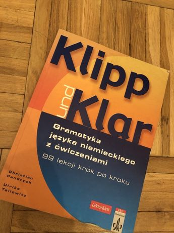 Klipp und Klar gramatyka jezyka niemieckiego z ćwiczeniami