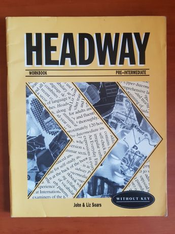 Headway workbook pre-intermediate John & Liz Soars