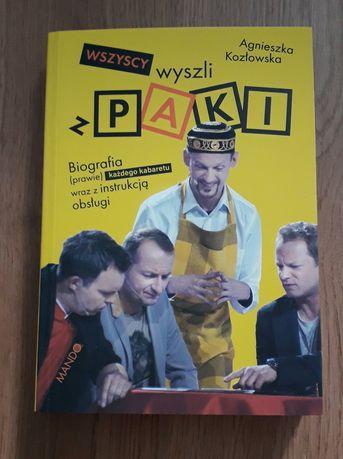 Wszyscy wyszliśmy z Paki biografia kabaret