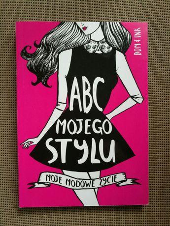 ABC mojego stylu. Moje modowe życie