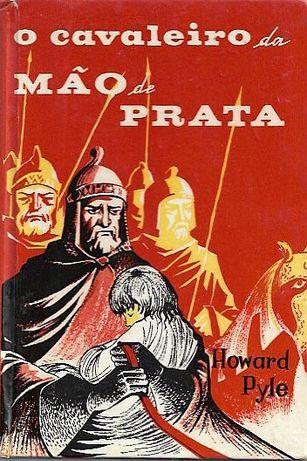 O cavaleiro da mão de prata_Howard Pyle_Civilização