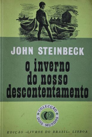 O Inverno do Nosso Descontentamento John Steinbeck