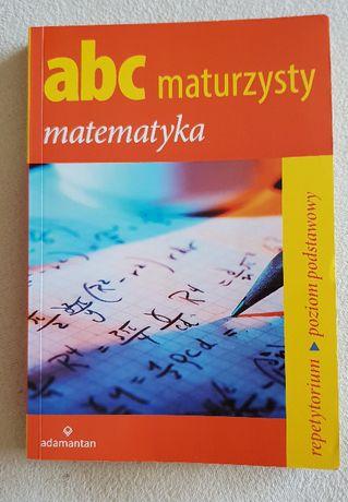 ABC Maturzysty - matematyka - repetytorium