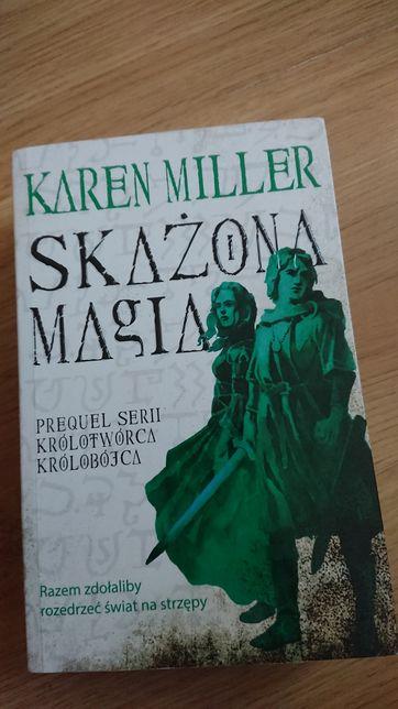 Skażona magia - Karen Miller