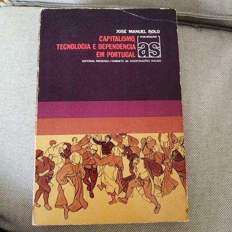 Livro antigo Capitalismo, Tecnologia e Dependência em Portugal - 1977
