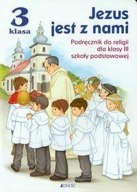 """Podręcznik do religii """"Jezus jest z nami"""""""