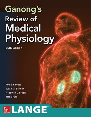 Ganong's Review of Medical Physiology, 26th,2019/USMLE/IFOM/Физиология