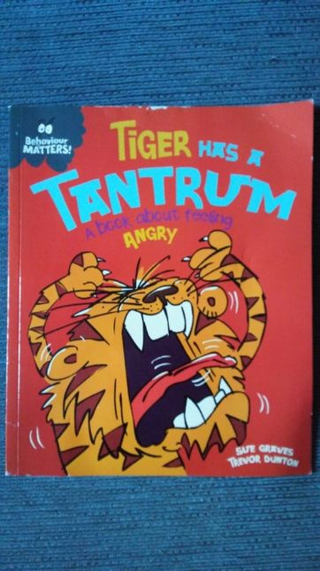 Książka po angielsku: Tiger Has a Tantrum, A book about feeling angry