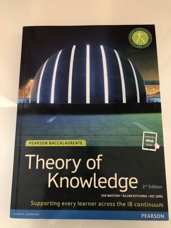 Theory of Knowledge ToK 2nd edition IB Pearson