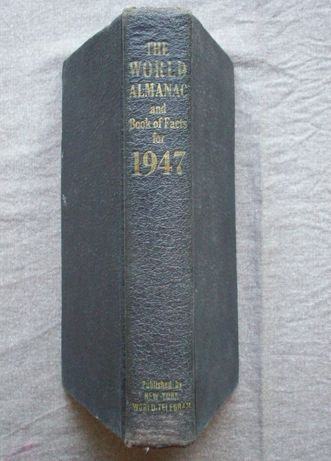 The World Almanac and Book of Facts for 1947.