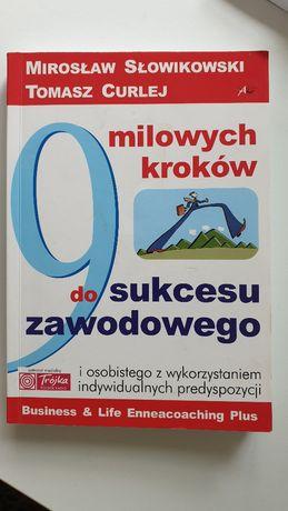 9 milionów kroków do sukcesu zawodowego, Słowikowski Curlej