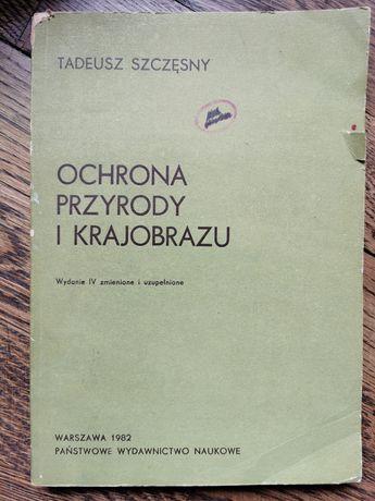 Ochrona przyrody i krajobrazu Tadeusz Szczęsny łowiectwo