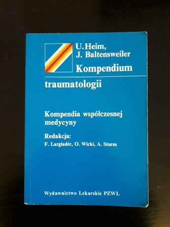 Kompendium traumatologii - U. Heim, J. Batlensweiler