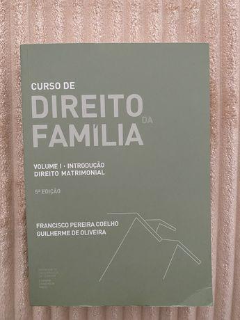 Curso de Direito da Família - Francisco Coelho e Guilherme de Oliveira