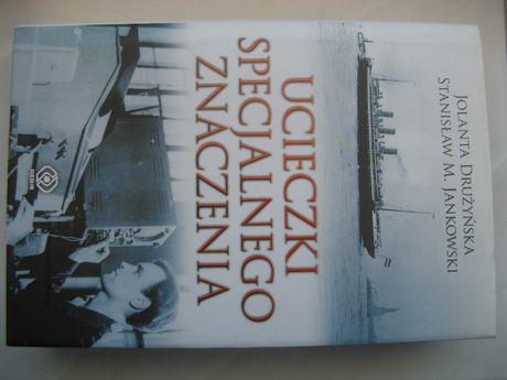 Ucieczki specjalnego znaczenia - J. Drużyńska, S. Jankowski