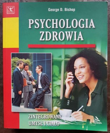 Psychologia Zdrowia George D. Bishop