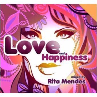 Love And Happiness - Mixed By Rita Mendes, Novo Ainda Plastificado