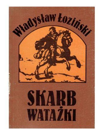 Skarb watażki Władysław Łoziński Rzeszów 1990 r.