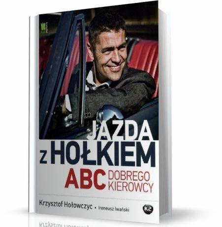 książka Jazda z Hołkiem, ABC dobrego kierowcy, Krzysztof Hołowczyc