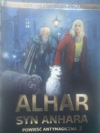 Alhar syn Anhara powieść antymagiczna-Małgorzata Nawrocka