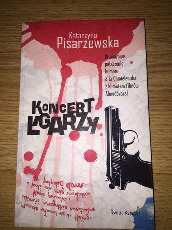 """Katarzyna Pisarzewska """"Koncert Łgarzy"""""""