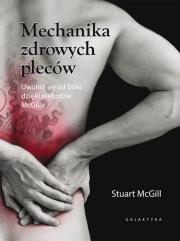 Mechanika zdrowych pleców. Autor: Stuart McGill