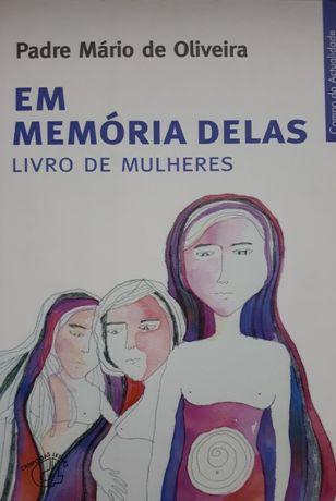 Padre Mário de Oliveira - Em Memória Delas