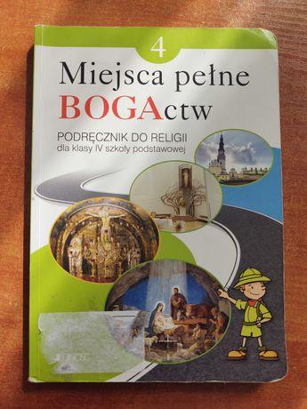 """Podręcznik do religii """" MIEJSCA PEŁNE BOGACTW"""" , dla  klasy 4"""
