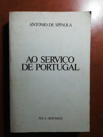 Ao Serviço de Portugal de António de Spínola