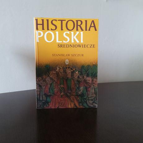 Historia Polski średniowiecze S.Szczur  podręcznik akadecki, książki h