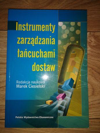 Instrumenty zarządzania łańcuchami dostaw Marek Ciesielski