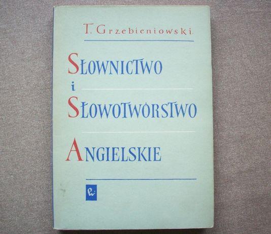 Słownictwo i słowotwórstwo angielskie, T. Grzebieniowski, 1962.
