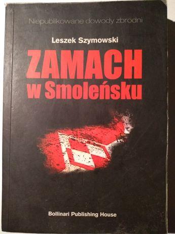 Książka Zamach w Smoleńsku , autor Leszek Szymonowski , wyd. III