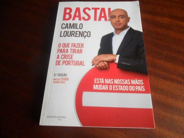 """""""Basta!"""" de Camilo Lourenço"""