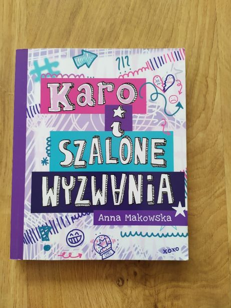 Karo i szalone wyzwania Anna Makowska