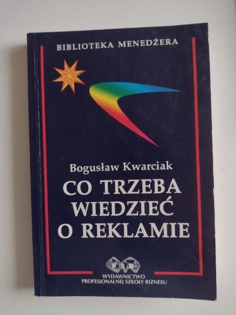 """Książka """"Co Trzeba wiedzieć o reklamie"""" Marketing"""