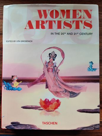 Women Artists in the 20th and 21st Century - Uta Grosenick