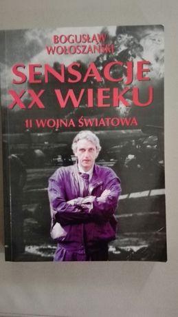 B. Wołoszański Sensacje XX wieku II wojna światowa