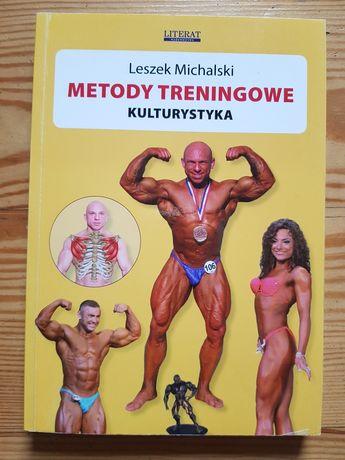 Metody treningowe. Kulturystyka. L. Michalski