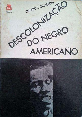 """Vendo """"Descolonização do Negro Americano"""" de Daniel Guérin"""