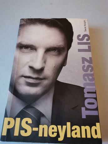 PIS- neyland  Tomasz Lis